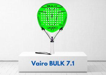 Vairo Bulk 7.1