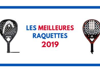 Meilleures raquettes de padel 2019